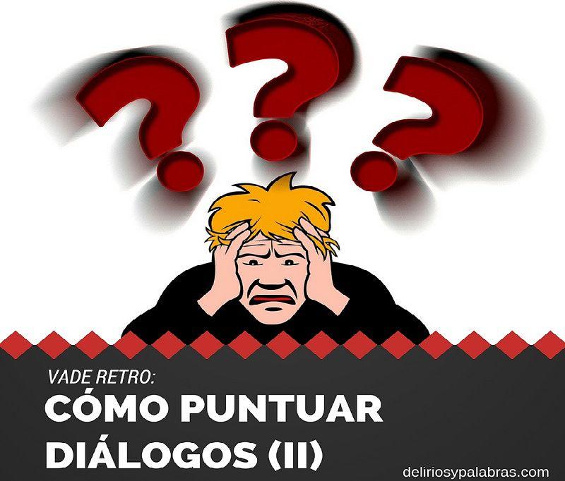 Cómo puntuar diálogos