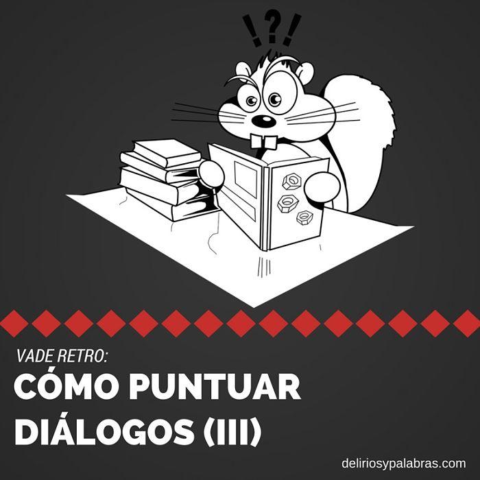 Cómo puntuar diálogos (III)